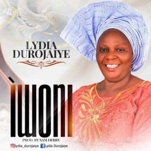 Lydia Durojaiye - Iwo Ni